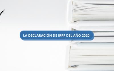 LA DECLARACIÓN DE IRPF DEL AÑO 2020