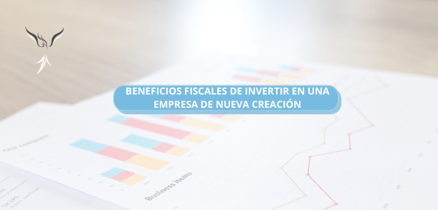 BENEFICIOS FISCALES POR INVERSIÓN EN NUEVA EMPRESA
